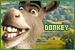 Shrek: Donkey: