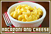 Mac and Cheese: