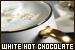 Hot Chocolate: White: